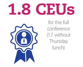 1.8 CEUs for the full conference (1.7 without Thursday lunch)